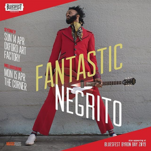 Tickets to catch Grammy Award winning blues rocker Fantastic Negrito at his Bluesfest sideshow have just gone on sale! Sort yourself out now via cornerhotel.com.