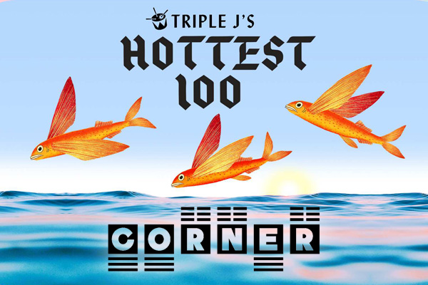 Triple J Hottest 100 Party @ Corner Hotel